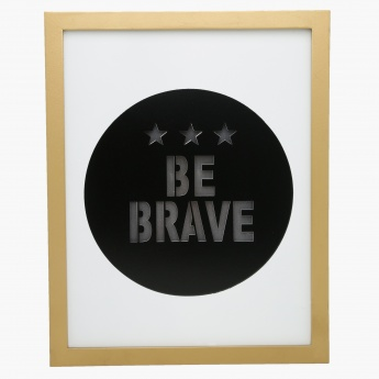 Be Brave Lighting Frame - 28x3x35.5 cms
